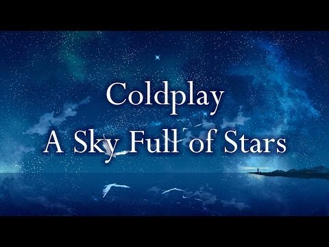 Coldplay - A Sky Full of Stars (Lyrics) Mp3