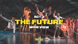 IDENTITY | ACT 3: THE FUTURE | WIDE VIEW