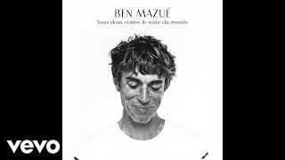 Ben Mazué - Nous deux contre le reste du monde (Audio)