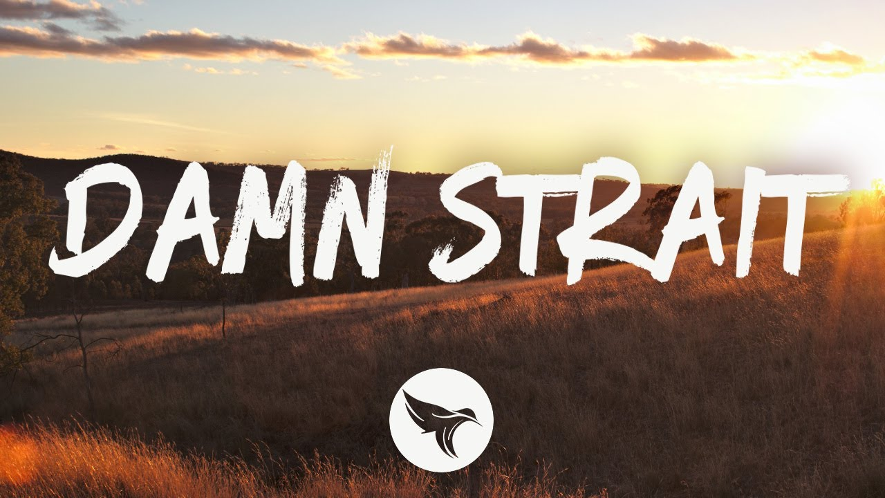Scotty McCreery - Damn Strait (Lyrics)