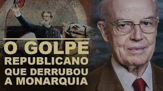 O GOLPE REPUBLICANO QUE DERRUBOU A MONARQUIA NO BRASIL   DOM BERTRAND
