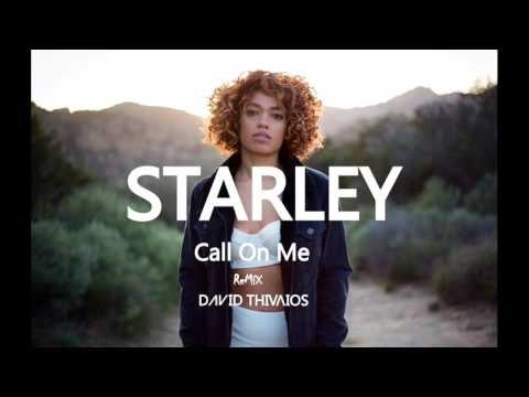 Starley - Call On Me (Remix David Thivaios)