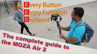 The Complete Guide to the MOZA Air 2 from Setup to Timelapse