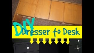 Diy Dresser To A Desk!!!
