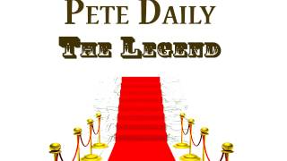 Pete Daily - Put on your old grey bonnet