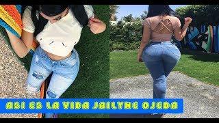 ASI ES LA VIDA DE JAILYNE OJEDA ( La Reyna De Las Selfies )