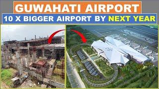 Guwahati airport new terminal | Guwahati airport update | Airport in North East | Papa Construction