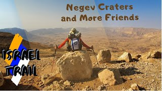 Israel Hike - Episode 12 - More Desert, More Water, More Animals, and More Friends