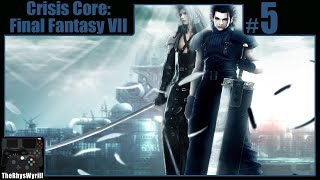 Crisis Core: Final Fantasy VII Playthrough   Part 5