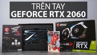 Trên tay MSI RTX 2060 Gaming Z