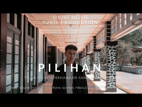 Short Movie - Pilihan (2018)