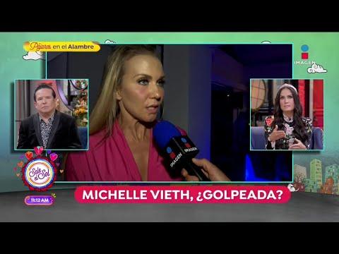 Michelle Vieth, ¿golpeada? | Sale el Sol