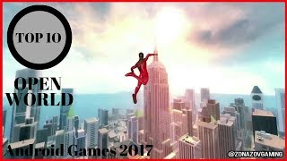Top 10 Android Games 2017 OPEN WORLD [Zonazov Gaming]