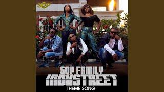 Sop Family Industreet Theme Song