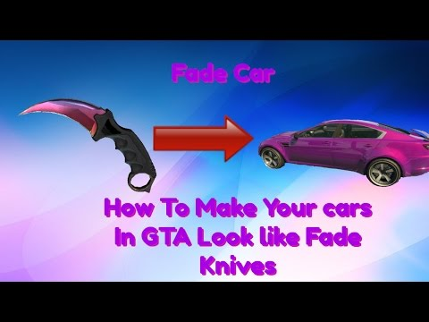 How To Make Your Car Look Like a Karambit Fade From CSGO