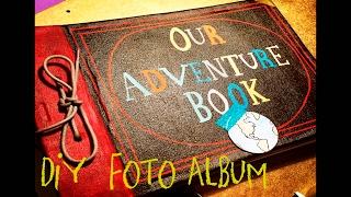 Haz el Album de Aventuras de la Película Up - DIY MY ADVENTURE BOOK from Up