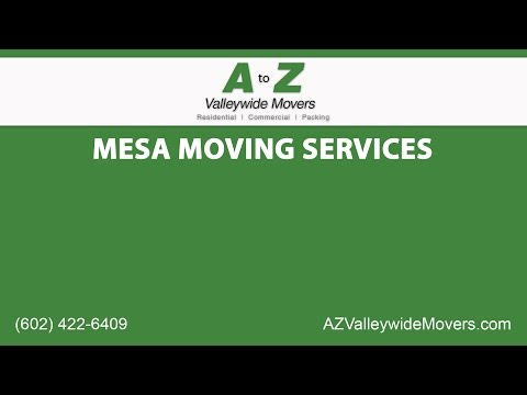 Mesa Moving Services | A to Z Valleywide Movers