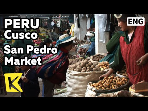 【K】Peru Travel-Cusco[페루 여행-쿠스코]산 페드로 중앙시장/San Pedro Market/Food/Potato/Locoto