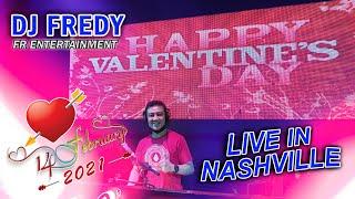 Download VALENTINE DAY - DJ FREDY FR ENTERTERTAINMENT LIVE IN NASHVILLE SABTU 14 FEBRUARI 2021
