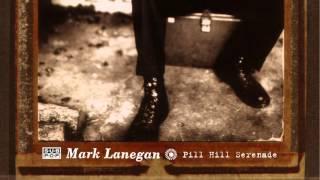 Mark Lanegan - Pill Hill Serenade