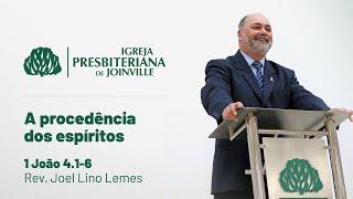 IPB Joinville - Culto - 22/11/2020 - A procedência dos espíritos