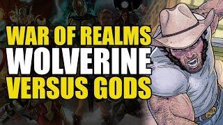 Wolverine vs Gods (Thor: War of Realms Part 2)
