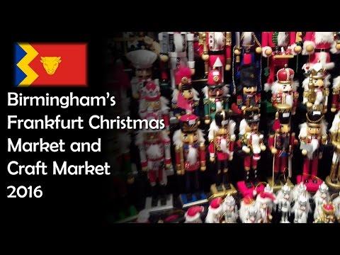 Birmingham's Frankfurt Christmas Market & Craft Market 2016