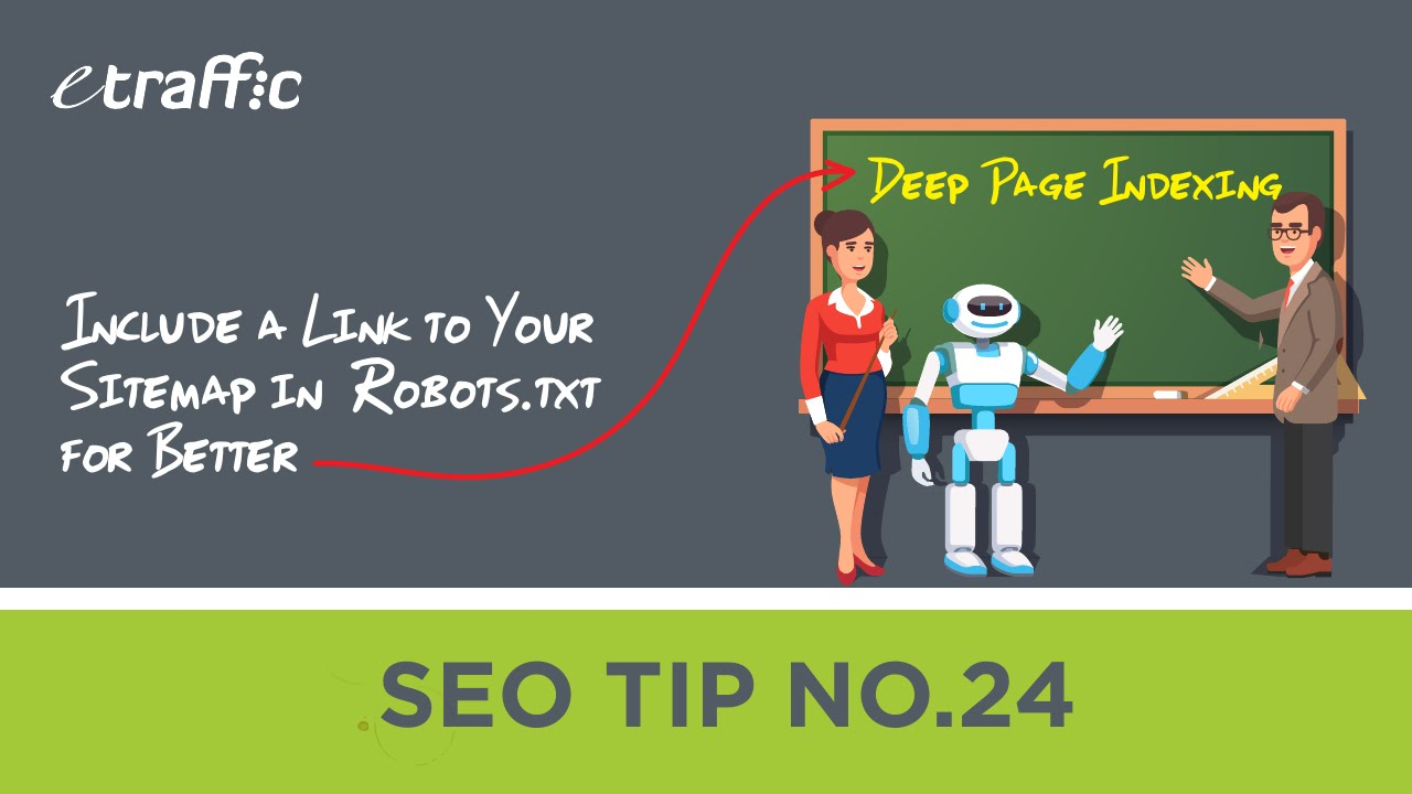 Download SEO TIP 24 | Include a Link to Your Sitemap in Robots.txt for Better Deep Page Indexing