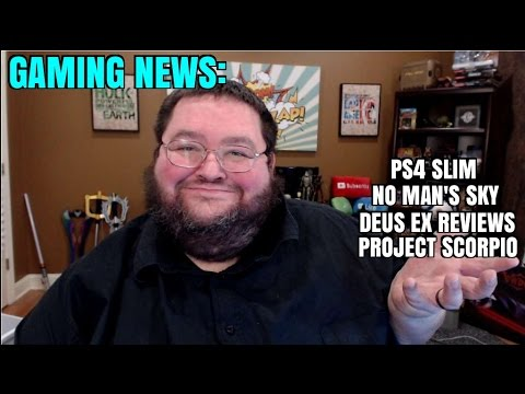 GAMING NEWS: Ps4 Slim, No Man's Sky, Deus Ex