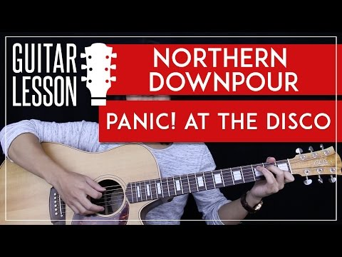 Northern Downpour Guitar Tutorial - Panic! At The Disco Guitar Lesson  🎸 |Easy Chords + No Capo|