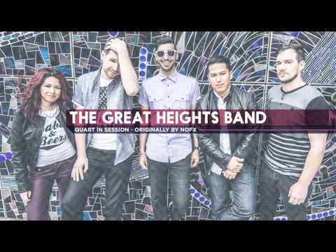 The Great Heights Band - Quart in Session (Originally by NOFX)