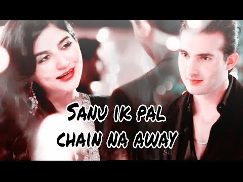 Sanu ik pal Vm |ft: Sanam and Shahroz| Sohana & Rameez|Teri Raza VM | Ary digital|