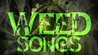 Weed Songs: Tes La Rok - Bass 31