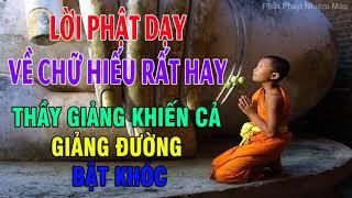 Lời Phật Dạy Về Hiếu Hạnh - Sư Thầy giảng về Chữ Hiếu với CHA MẸ khiến cả giảng đường muốn khóc