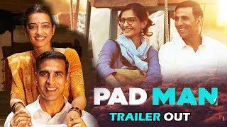 PADMAN Trailer हुआ रिलीज़ |  Akshay Kumar, Sonam Kapoor, Radhika Apte