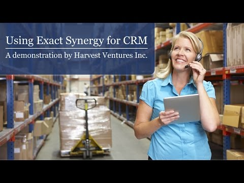 Using Exact Synergy for CRM - Software Demo
