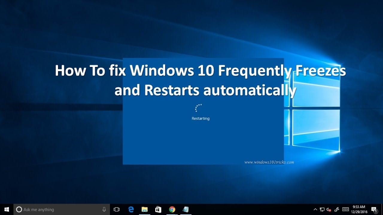Fix windows 10 freezes randomly And Restarts Automatically 2019