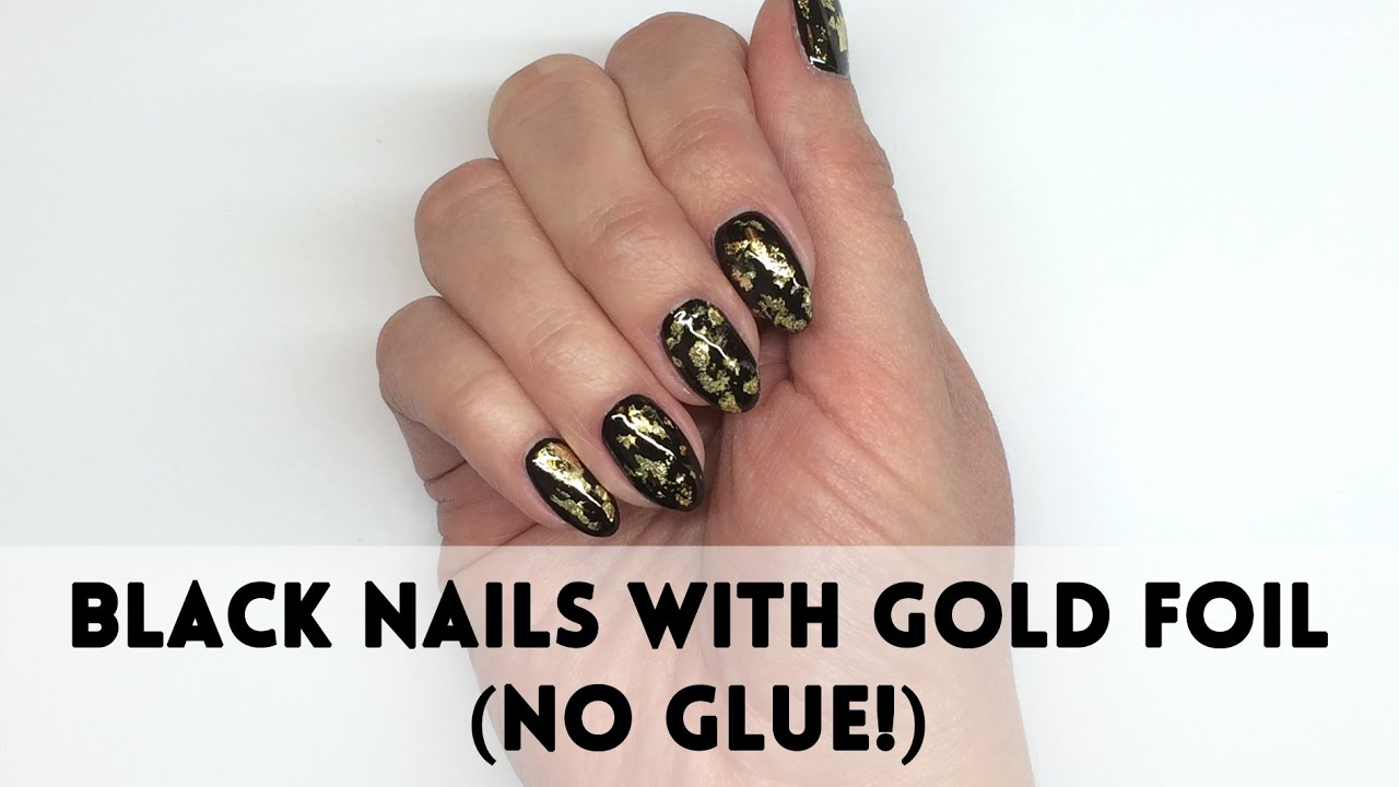 Simple Party Nail Art: black nails with gold foil (NO GLUE!) | folia ...