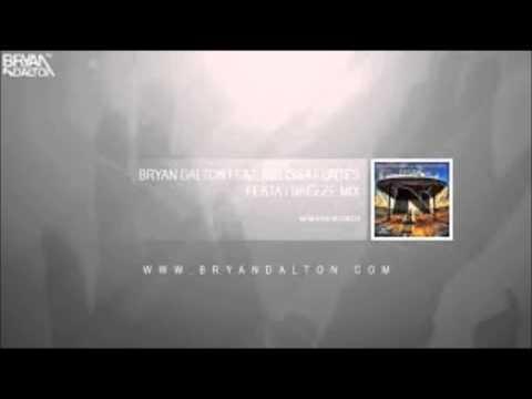 Bryan Dalton feat Melissa Fortes - Festa ( Breeze Mix )