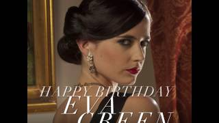 HAPPY BIRTHDAY EVA GREEN