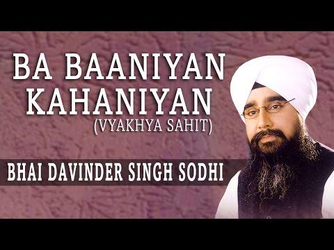 Bhai Davinder Singh Sodhi - Ba Baaniyan Kahaniyan - Gur Meet Sunaiyan Har Keeyan Katha Kahaniyan