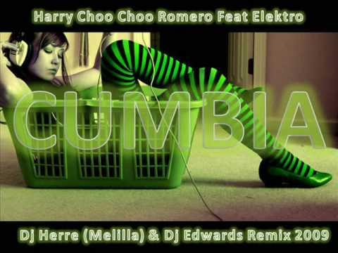Harry Choo Choo Romero - Cumbia (Dj Herre (Melilla) & Dj Edwards Remix 2009)