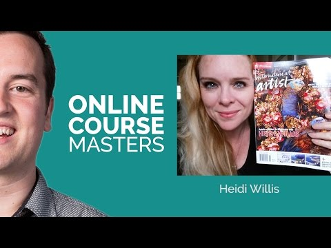 From In-Person to Online Courses with Self-taught Artist Heidi Willis | OCM 18