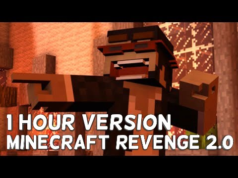 ONE HOUR VERSION: ''New'' Revenge 2.0 Minecraft song by: CaptainSparklez