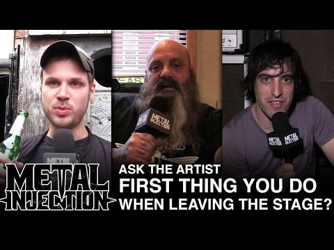 ASK THE ARTIST: First Thing You Do When Leaving The Stage? | Metal Injection
