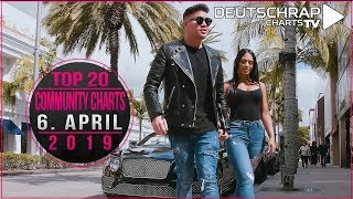 TOP 20 Deutschrap COMMUNITY CHARTS | 6. April 2019