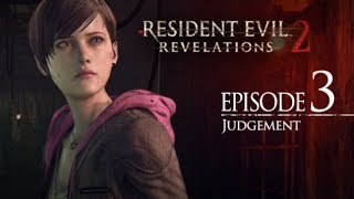 "Resident Evil: Revelations 2 Episode 3 Game Movie (All Cutscenes) ""Judgment"" FULL EPISODE 1080p HD"