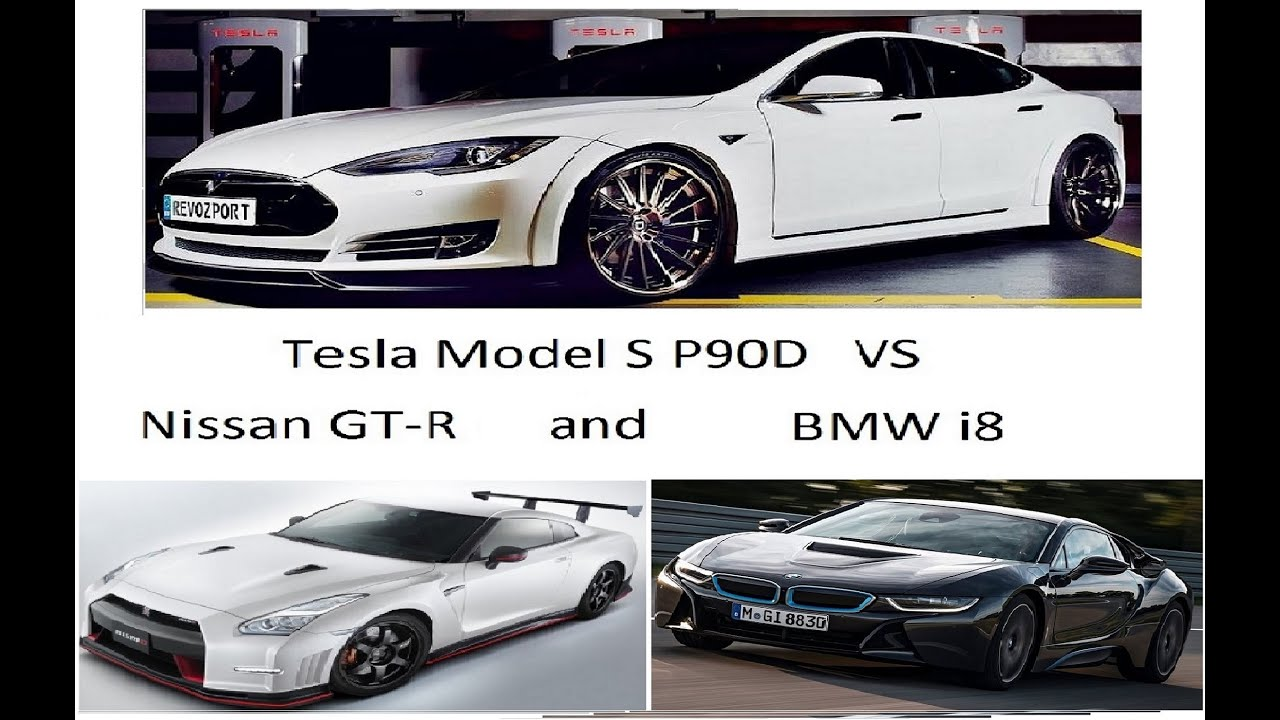 Tesla Model S P90d Vs Bmw I8 Nissan Gt R Mercedes Benz E63 Amg