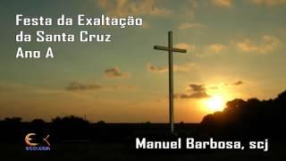 Festa da Exaltação da Santa Cruz - Pe. Manuel Barbosa