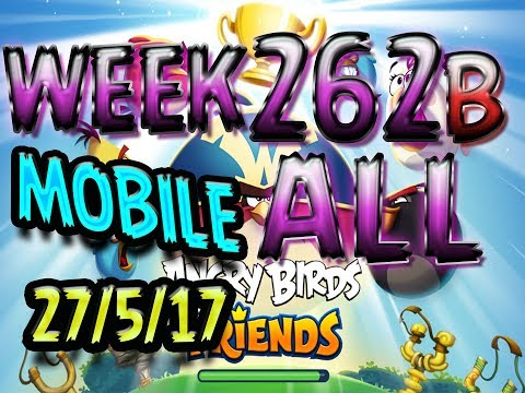 Angry Birds Friends Tournament All Levels Week 262-A  MOBILE Highscore POWER-UP walkthrough